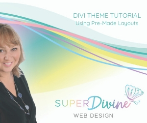 Using Divi Pre-Made Layouts